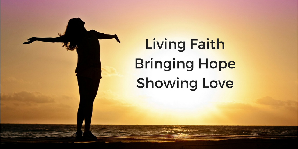 Living FaithBringing HopeShowing Love